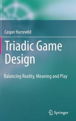 Triadic Game Design book