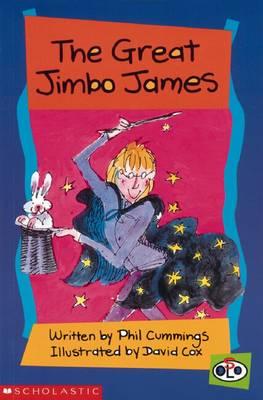 The Great Jimbo James by Phil Cummings