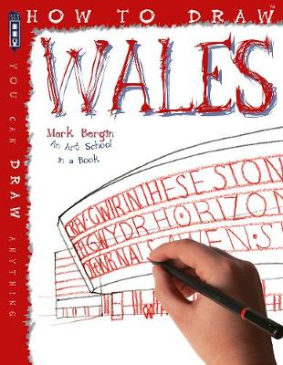How To Draw Wales by Mark Bergin