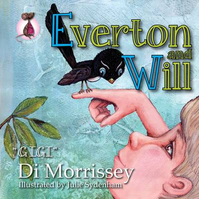 Everton and Will by Di Morrissey