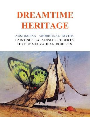 The Dreamtime Heritage book