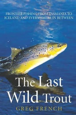 Last Wild Trout book