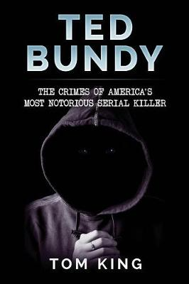 Ted Bundy by Tom King