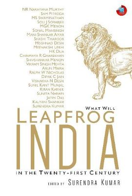 What will Leapfrog India in the Twenty-first Century by Surendra Kumar