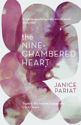 The Nine-Chambered Heart by Janice Pariat