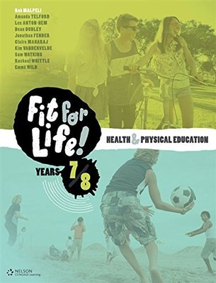 Nelson Fit for Life! Years 7 & 8 Student Book by Amanda Telford
