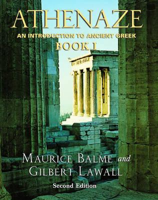 Athenaze: Book I by Maurice Balme