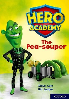 Hero Academy: Oxford Level 9, Gold Book Band: The Pea-souper by Steve Cole