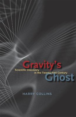 Gravity's Ghost by Harry Collins