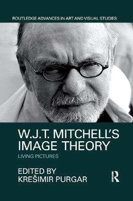 W.J.T. Mitchell's Image Theory: Living Pictures book
