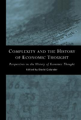 Complexity and the History of Economic Thought by David Colander