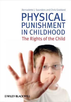 Physical Punishment in Childhood by Chris Goddard