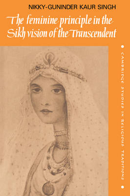 Feminine Principle in the Sikh Vision of the Transcendent book
