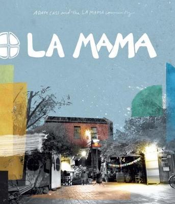 La Mama by Adam Cass