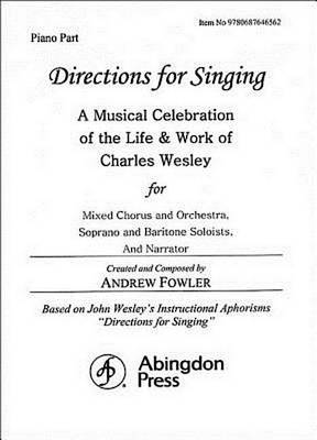 Directions for Singing - Piano by Andrew J Fowler