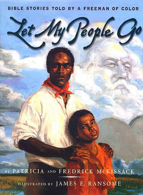 Let My People Go by Pat McKissack
