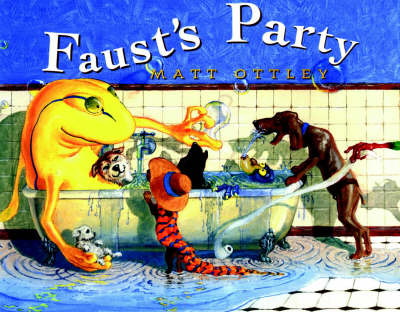 Faust's Party by Matt Ottley