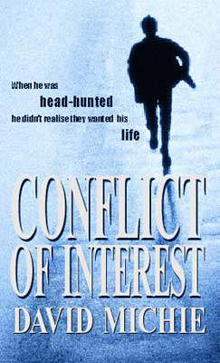 Conflict of Interest by David Michie