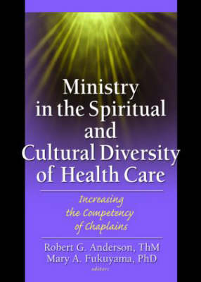 Ministry in the Spiritual and Cultural Diversity of Health Care book