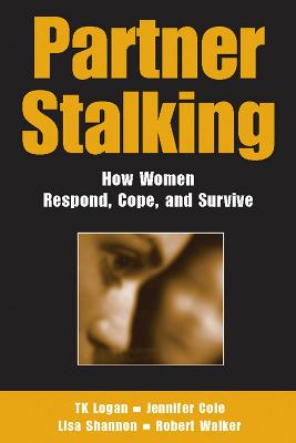 Partner Stalking by T. K. Logan
