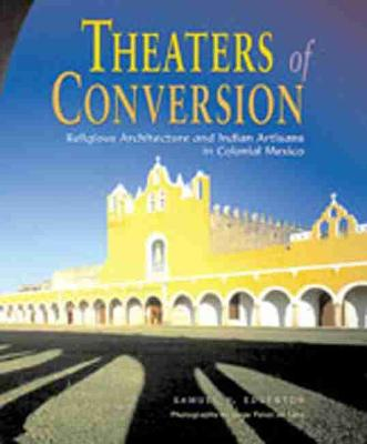 Theaters of Conversion by Samuel Y. Edgerton