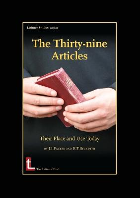 The Thirty-nine Articles by J. I. Packer