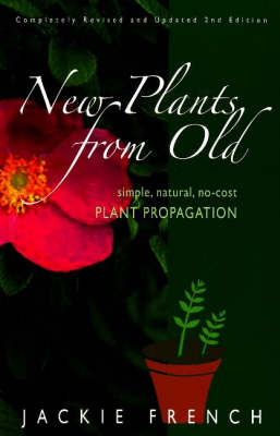 New Plants from Old by Jackie French