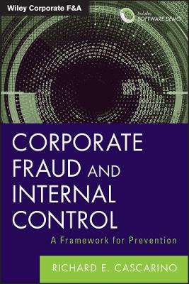 Corporate Fraud and Internal Control by Richard E. Cascarino