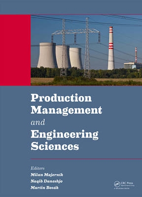 Production Management and Engineering Sciences by Milan Majernik