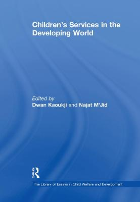 Children's Services in the Developing World by Najat M'Jid