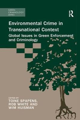 Environmental Crime in Transnational Context by Toine Spapens