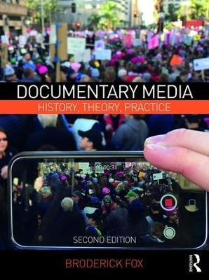 Documentary Media by Broderick Fox