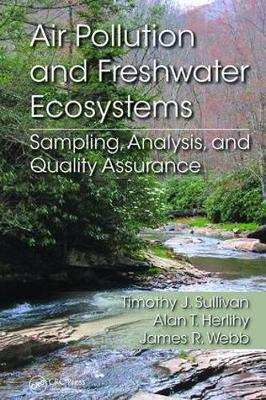 Air Pollution and Freshwater Ecosystems by Timothy J Sullivan