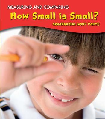 How Small Is Small? by Vic Parker