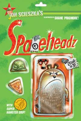 Spaceheadz Book #3 by Jon Scieszka