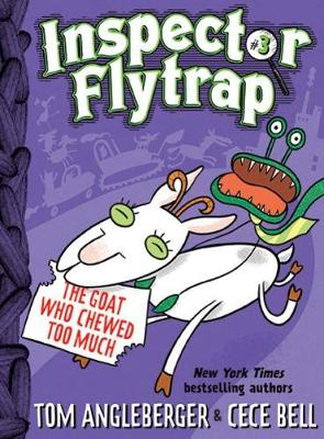 Inspector Flytrap in the Goat Who Chewed Too Much by Tom Angleberger