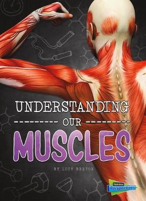 Understanding Our Muscles book
