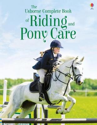 Complete Book of Riding and Pony Care book