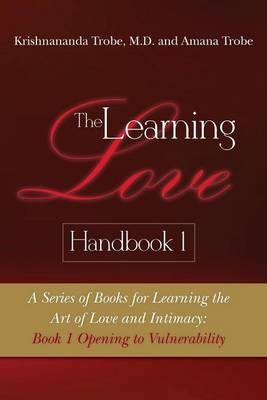 Learning Love Handbook 1 by Krishnananda Trobe