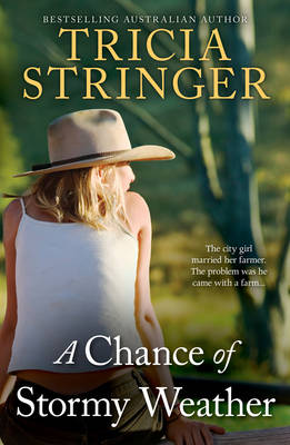 A CHANCE OF STORMY WEATHER by Tricia Stringer