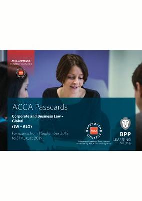 ACCA Corporate and Business Law (Global): Passcards by BPP Learning Media