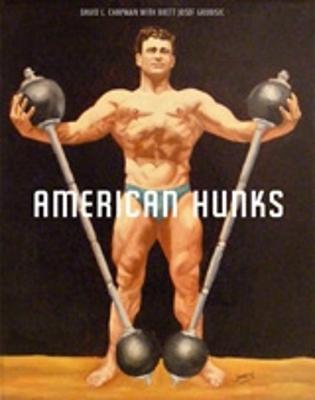 American Hunks by David L. Chapman