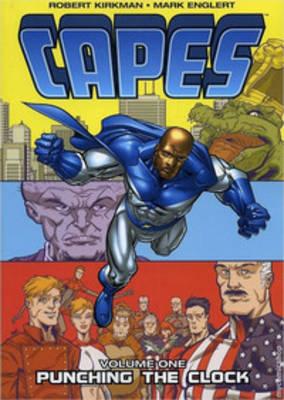 Capes Volume 1 by Robert Kirkman