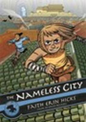 The Nameless City by Faith Erin Hicks