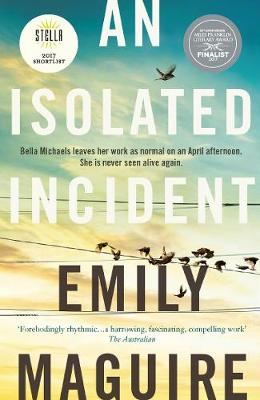 Isolated Incident by Emily Maguire