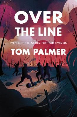Over the Line by Tom Palmer