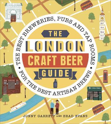 The London Craft Beer Guide by Jonny Garrett