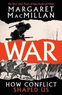 War: How Conflict Shaped Us book