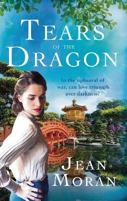 Tears of the Dragon by Jean Moran