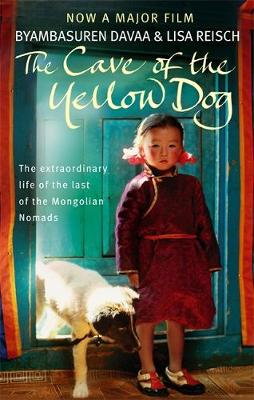The Cave Of The Yellow Dog by Davaa Byambasuren